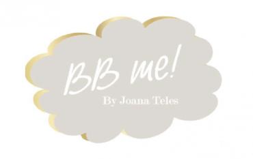 A BBme By Joana Teles está a Ajudar-nos!